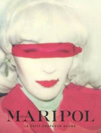 Maripol : le Petit chaperon rouge