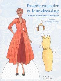 Poupées en papier et leur dressing : la mode à travers les époques