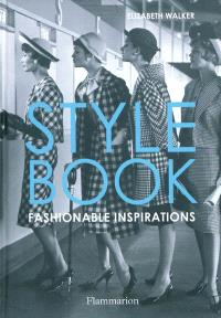 Style book : fashionable inspirations