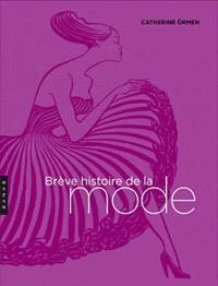 Brève histoire de la mode