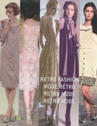 Retro fashion = Mode rétro = Retro mode = Retro mode