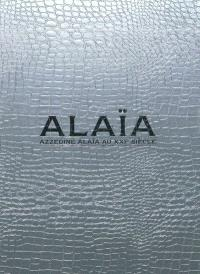 Alaïa : Azzedine Alaïa au XXe siècle