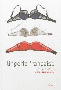 Lingerie française : XIXe-XXIe siècle