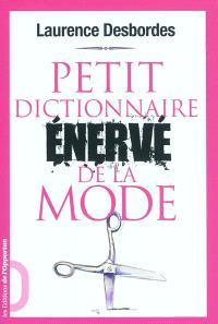 Petit dictionnaire énervé de la mode