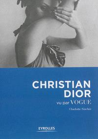 Christian Dior vu par Vogue