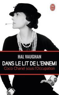 Dans le lit de l'ennemi : Coco Chanel sous l'Occupation : document