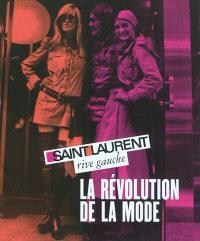 Saint Laurent rive gauche : la révolution de la mode