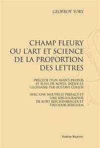 Champ fleury ou L'art et science de la proportion des lettres