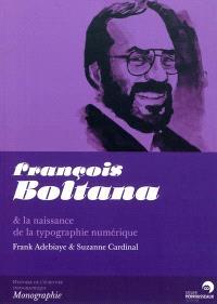 François Boltana & la naissance de la typographie numérique