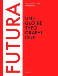 Futura : l'épopée d'un caractère typographique