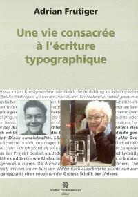 Une vie consacrée à l'écriture typographique
