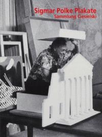 Sigmar Polke Plakate : Sammlung Ciesielski