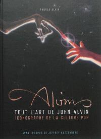 Tout l'art de John Alvin : iconographie de la culture pop