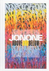 JonOne : above and below