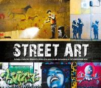 Street art : de Banksy à Zacharevic, découvrez les artistes et les oeuvres les plus représentatives de l'art urbain du monde entier