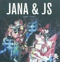 Jana et J.S. : à murs ouverts