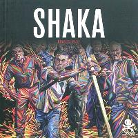 Shaka : révolte face
