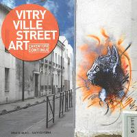 Vitry ville street art : l'aventure continue
