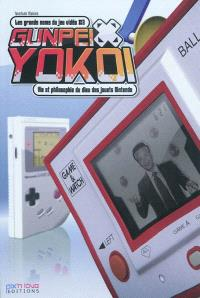 Gunpei Yokoi : vie et philosophie du dieu des jouets Nintendo
