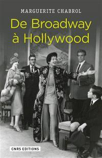 De Broadway à Hollywood : stratégies d'importation du théâtre new-yorkais dans le cinéma classique américain