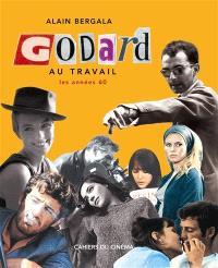 Godard au travail : les années 60