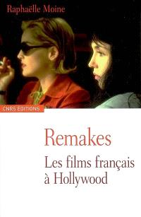 Remakes : les films français à Hollywood