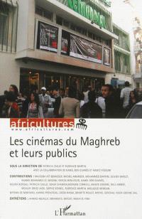 Africultures. n° 89-90, Les cinémas du Maghreb et leurs publics