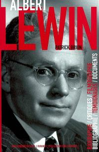 Albert Lewin : un esthète à Hollywood