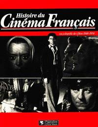 Histoire du cinéma français : encyclopédie des films. Volume 3, 1940-1950