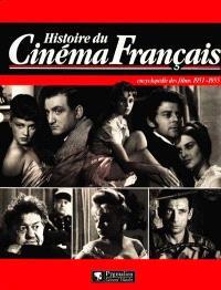 Histoire du cinéma français : encyclopédie des films. Volume 4, Les années 1951-1955