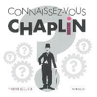 Connaissez-vous Charlie Chaplin ?