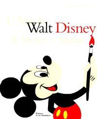 L'art de Walt Disney : de Mickey à Mulan