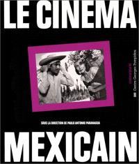 Le Cinéma mexicain