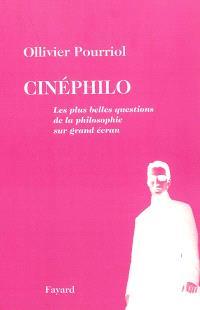 Cinéphilo : les plus belles questions de la philosophie sur grand écran