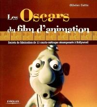 Les Oscars du film d'animation : secrets de fabrication de 13 courts-métrages récompensés à Hollywood
