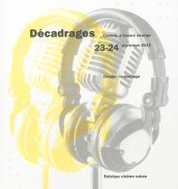 Décadrages. n° 23-24, Le doublage