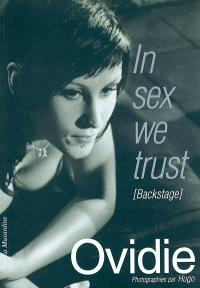 In sex we trust (backstage)