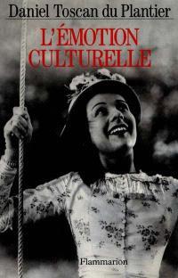 L'émotion culturelle