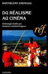 Du réalisme au cinéma : anthologie