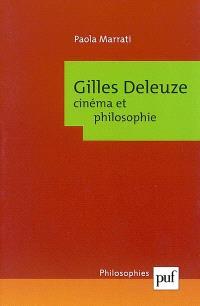 Gilles Deleuze : cinéma et philosophie