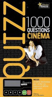 Quizz... cinéma : 1.000 questions