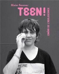 Teen ! : cinéma de l'adolescence