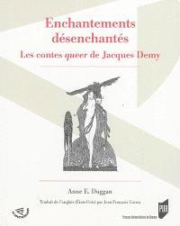 Enchantements désenchantés : les contes queer de Jacques Demy