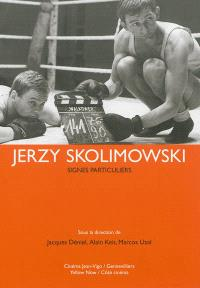Jerzy Skolimowski : signes particuliers