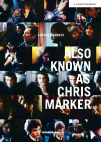 Also known as Chris Marker