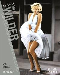 Billy Wilder : le livre