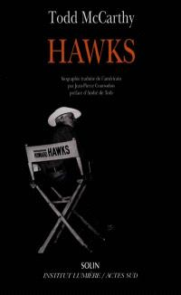 Hawks : biographie