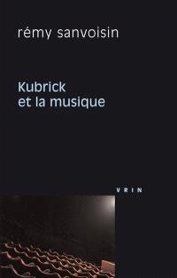 Kubrick et la musique