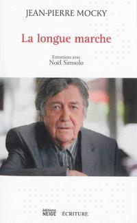 La longue marche : entretiens avec Noël Simsolo