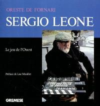 Sergio Leone : le jeu de l'Ouest